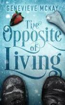 The Opposite of Living