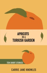 Apricots in a Turkish Garden